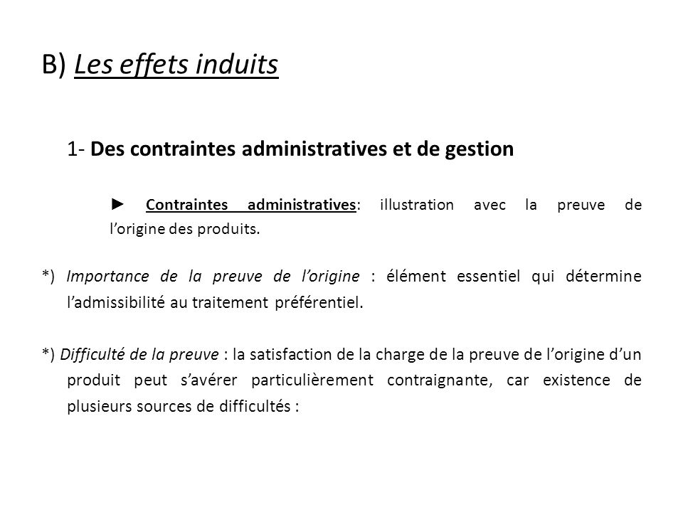1- Des contraintes administratives et de gestion