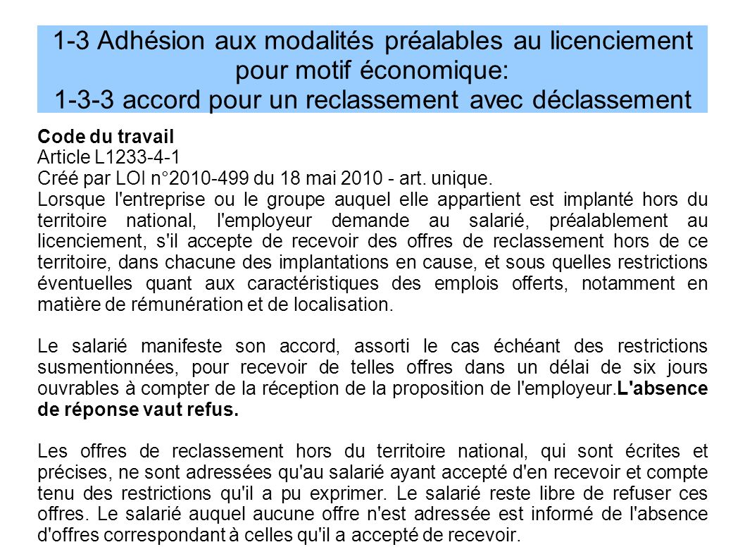 1-3 Adhésion aux modalités préalables au licenciement pour motif économique: 1-3-3 accord pour un reclassement avec déclassement
