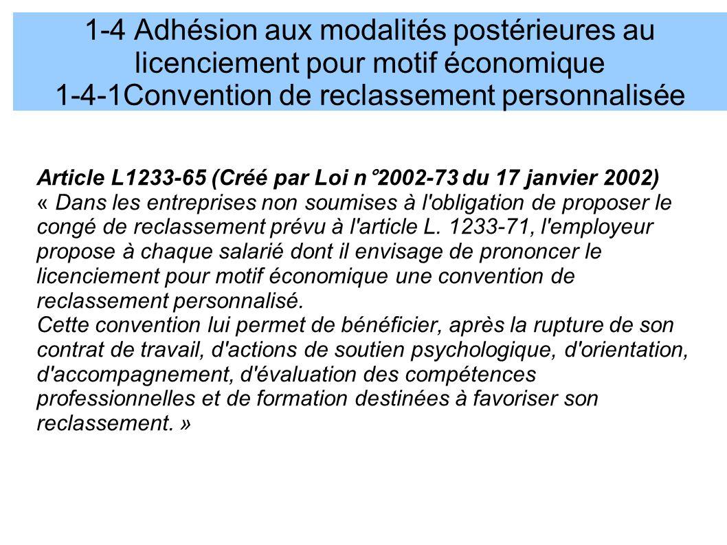 1-4 Adhésion aux modalités postérieures au licenciement pour motif économique 1-4-1Convention de reclassement personnalisée