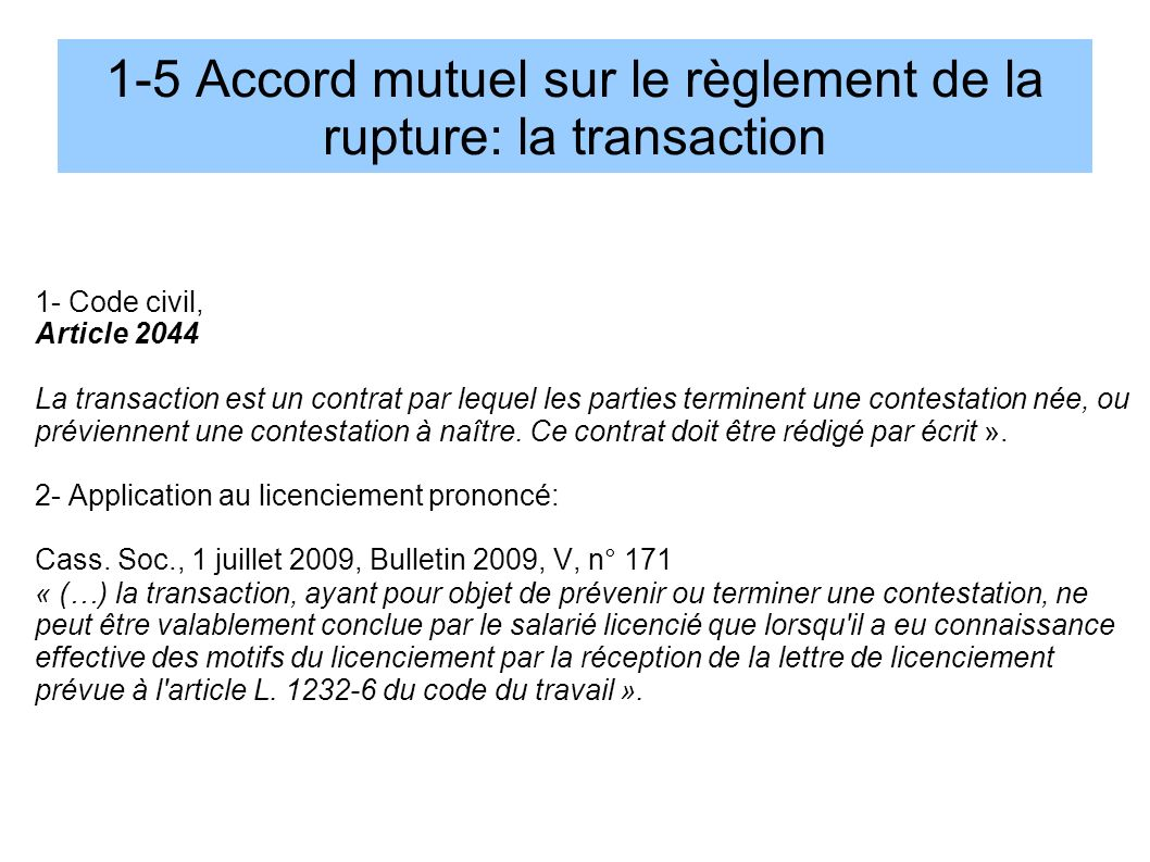 1-5 Accord mutuel sur le règlement de la rupture: la transaction