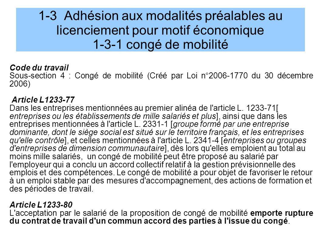 1-3 Adhésion aux modalités préalables au licenciement pour motif économique 1-3-1 congé de mobilité