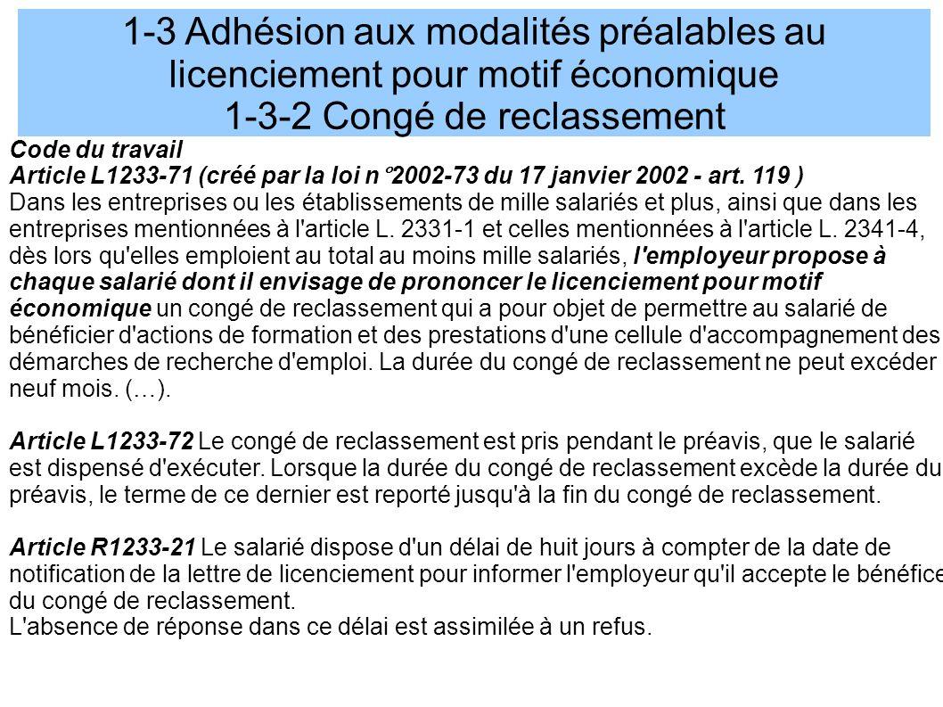 1-3 Adhésion aux modalités préalables au licenciement pour motif économique 1-3-2 Congé de reclassement