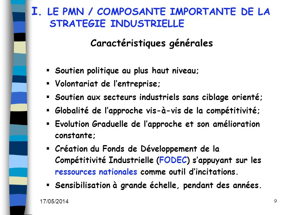 I. LE PMN / COMPOSANTE IMPORTANTE DE LA STRATEGIE INDUSTRIELLE
