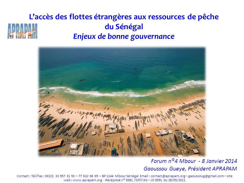 L'accès des flottes étrangères aux ressources de pêche du Sénégal Enjeux de bonne gouvernance