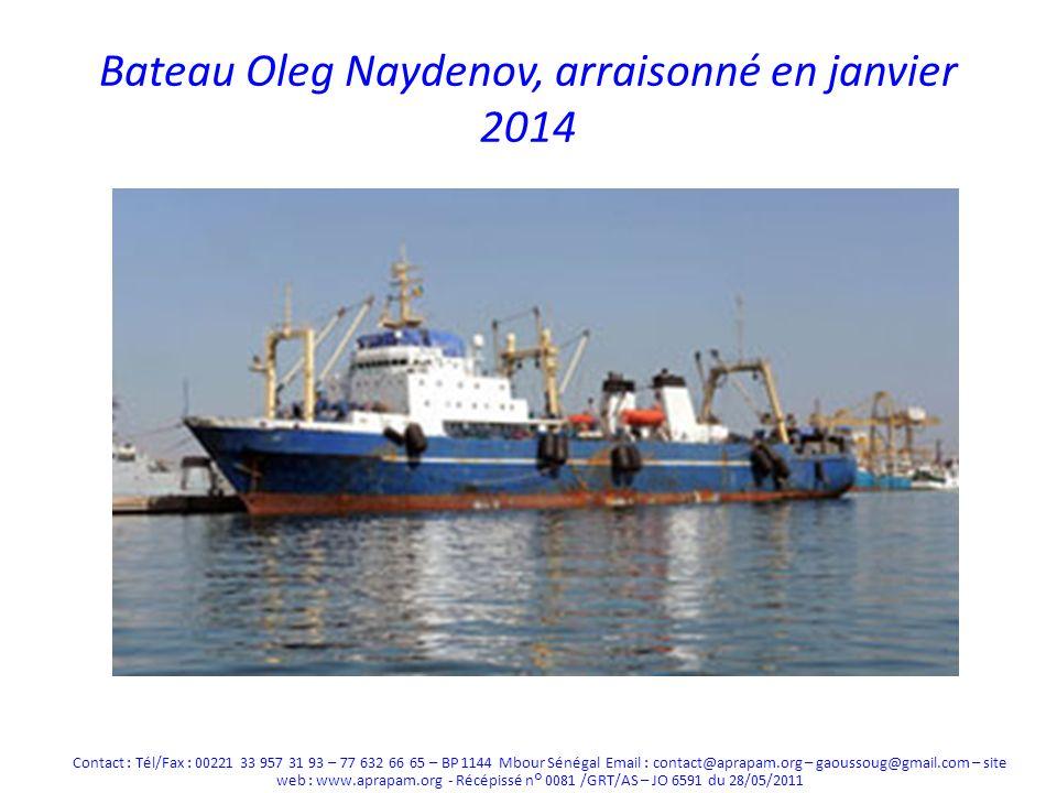 Bateau Oleg Naydenov, arraisonné en janvier 2014