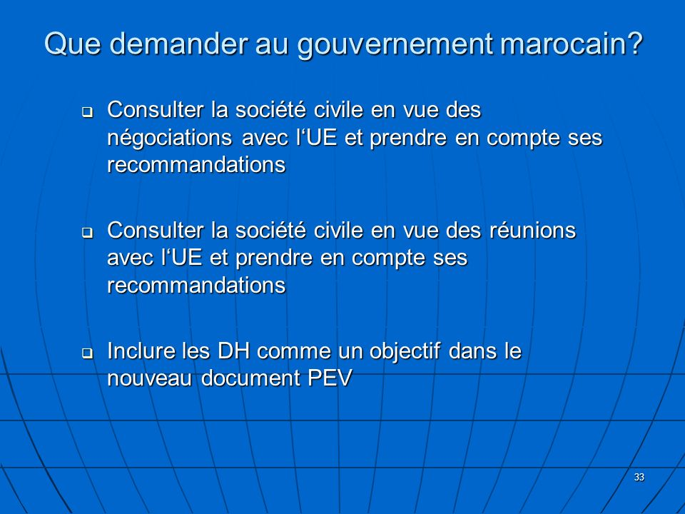 Que demander au gouvernement marocain