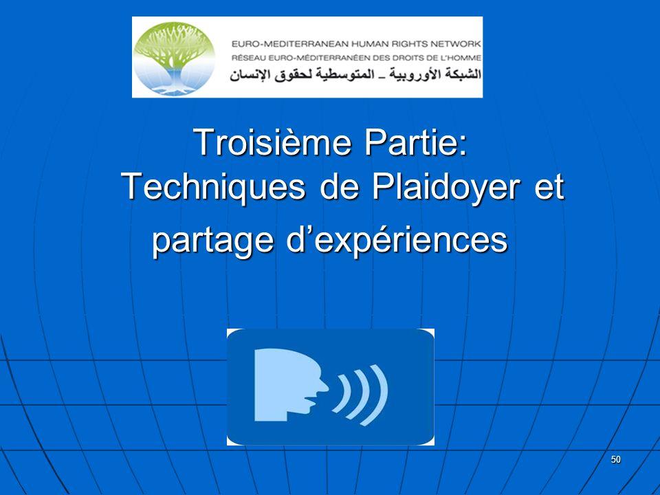 Troisième Partie: Techniques de Plaidoyer et partage d'expériences