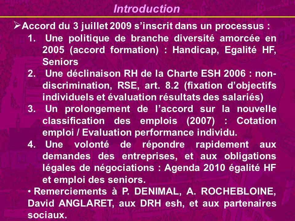 Accord du 3 juillet 2009 s'inscrit dans un processus :