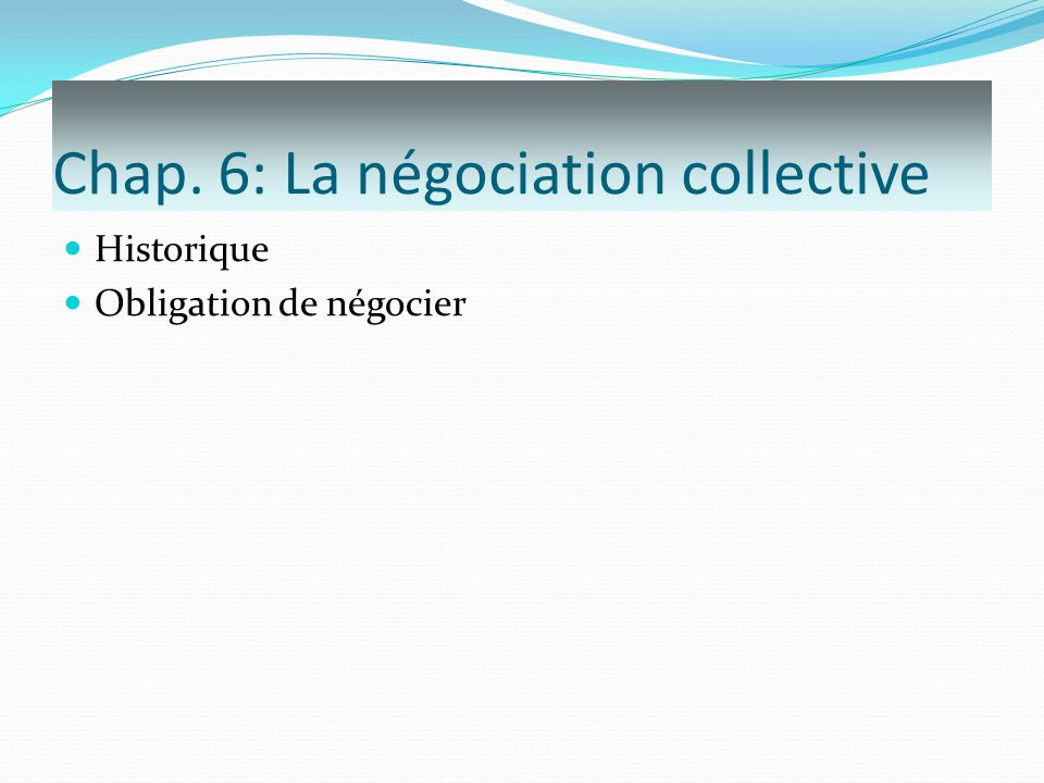 Chap. 6: La négociation collective