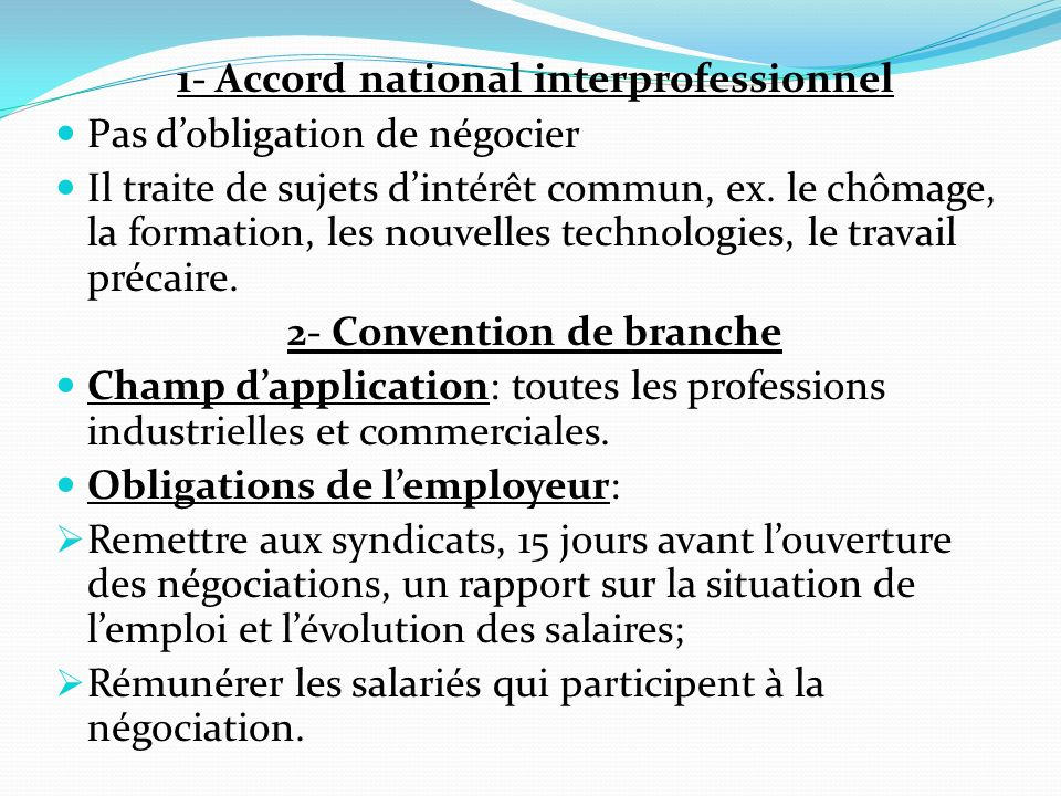 1- Accord national interprofessionnel Pas d'obligation de négocier