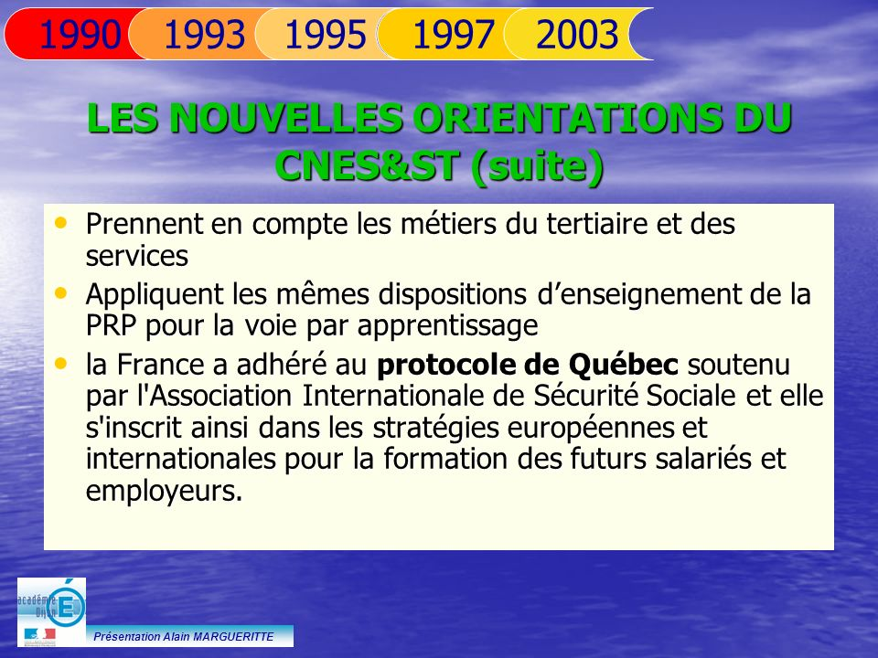 LES NOUVELLES ORIENTATIONS DU CNES&ST (suite)