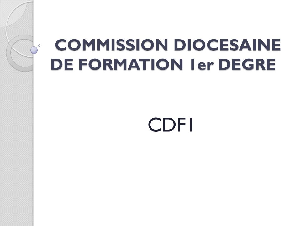 COMMISSION DIOCESAINE DE FORMATION 1er DEGRE