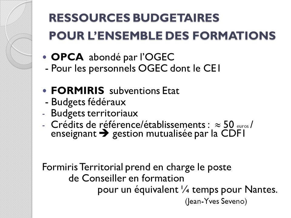 RESSOURCES BUDGETAIRES POUR L'ENSEMBLE DES FORMATIONS