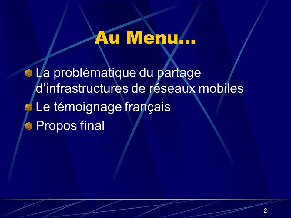 Au Menu… La problématique du partage d'infrastructures de réseaux mobiles. Le témoignage français.
