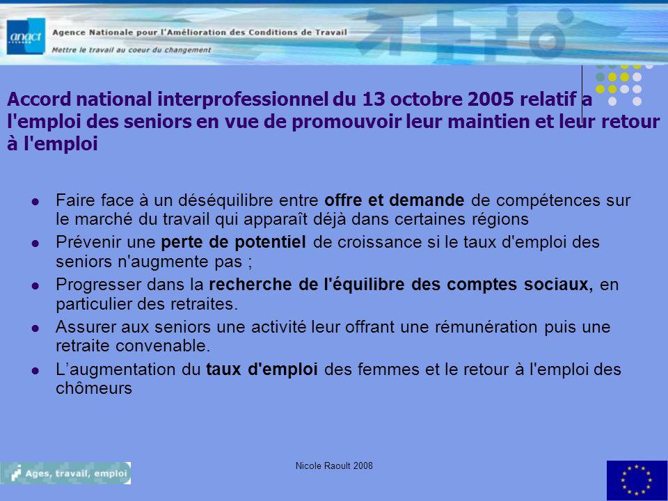 Accord national interprofessionnel du 13 octobre 2005 relatif a l emploi des seniors en vue de promouvoir leur maintien et leur retour à l emploi