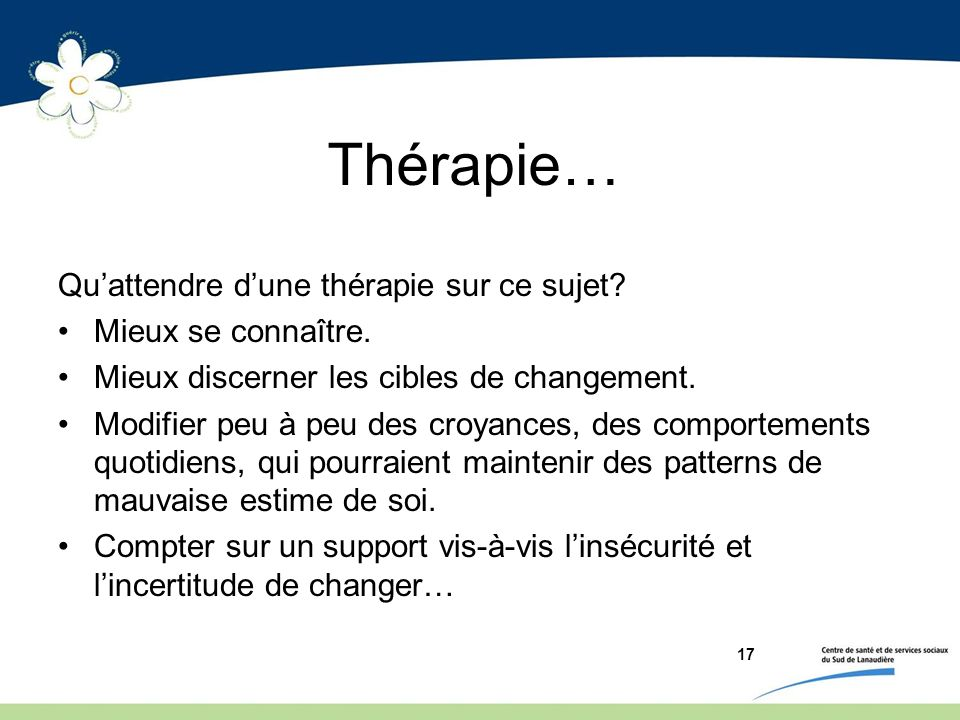Thérapie… Qu'attendre d'une thérapie sur ce sujet Mieux se connaître.