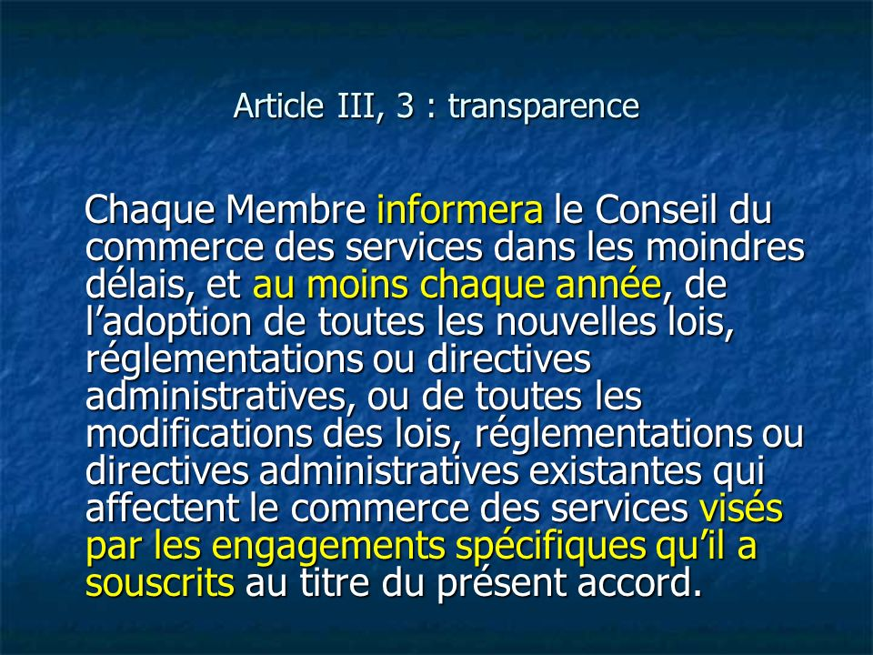 Article III, 3 : transparence