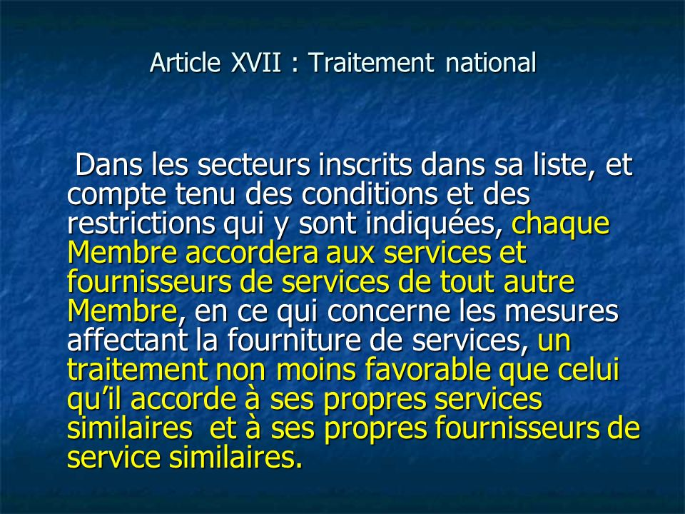Article XVII : Traitement national