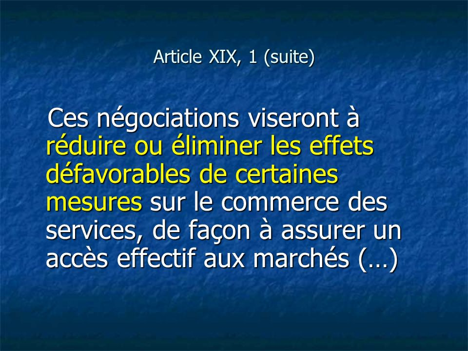 Article XIX, 1 (suite)