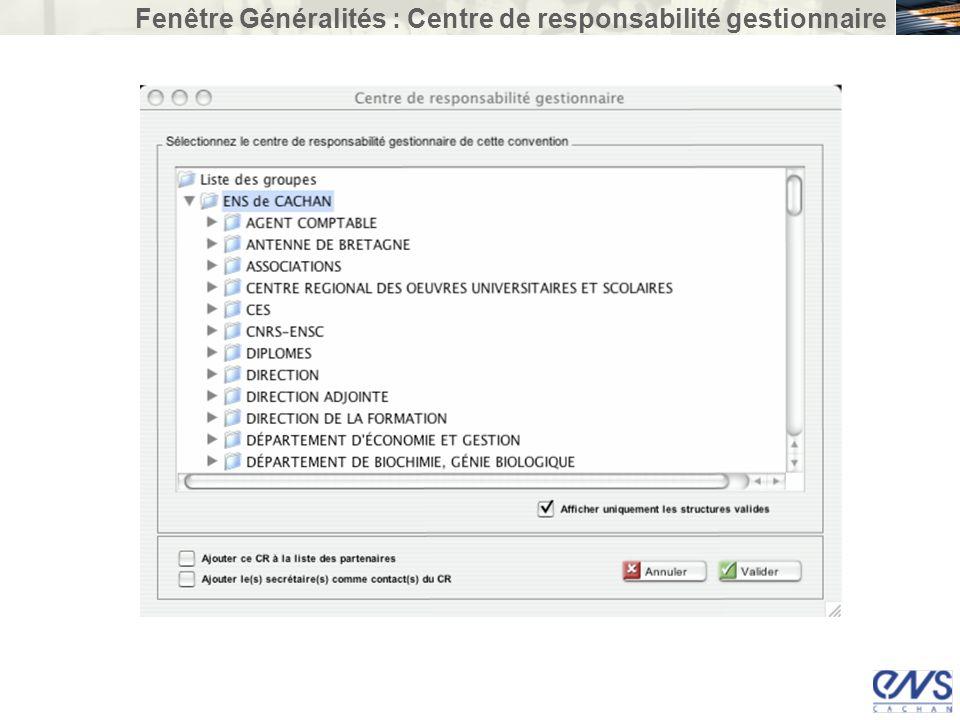 Fenêtre Généralités : Centre de responsabilité gestionnaire
