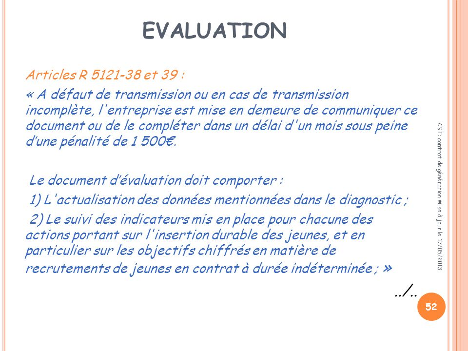 evaluation ../.. Articles R 5121-38 et 39 :