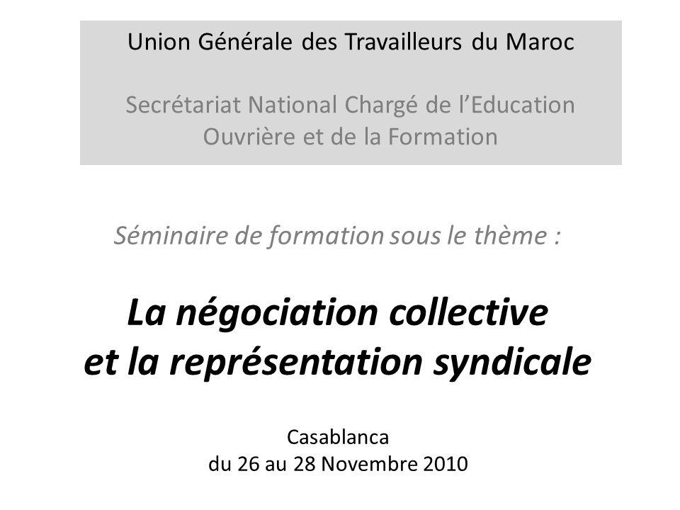 La négociation collective et la représentation syndicale