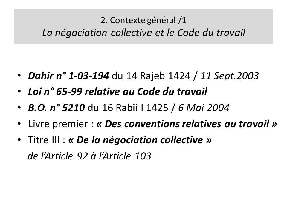 2. Contexte général /1 La négociation collective et le Code du travail