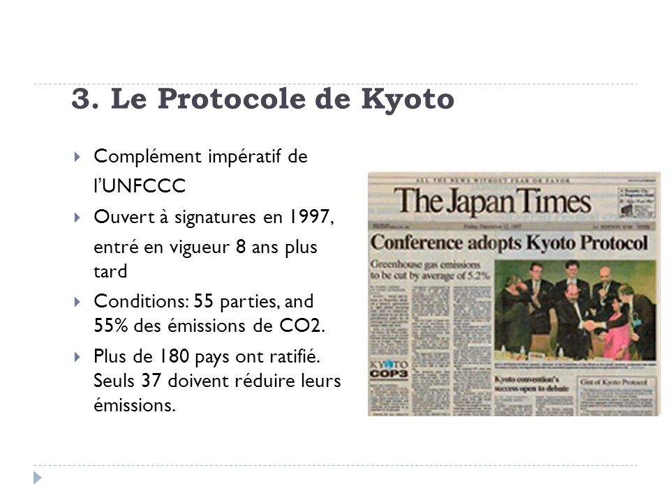 3. Le Protocole de Kyoto Complément impératif de l'UNFCCC