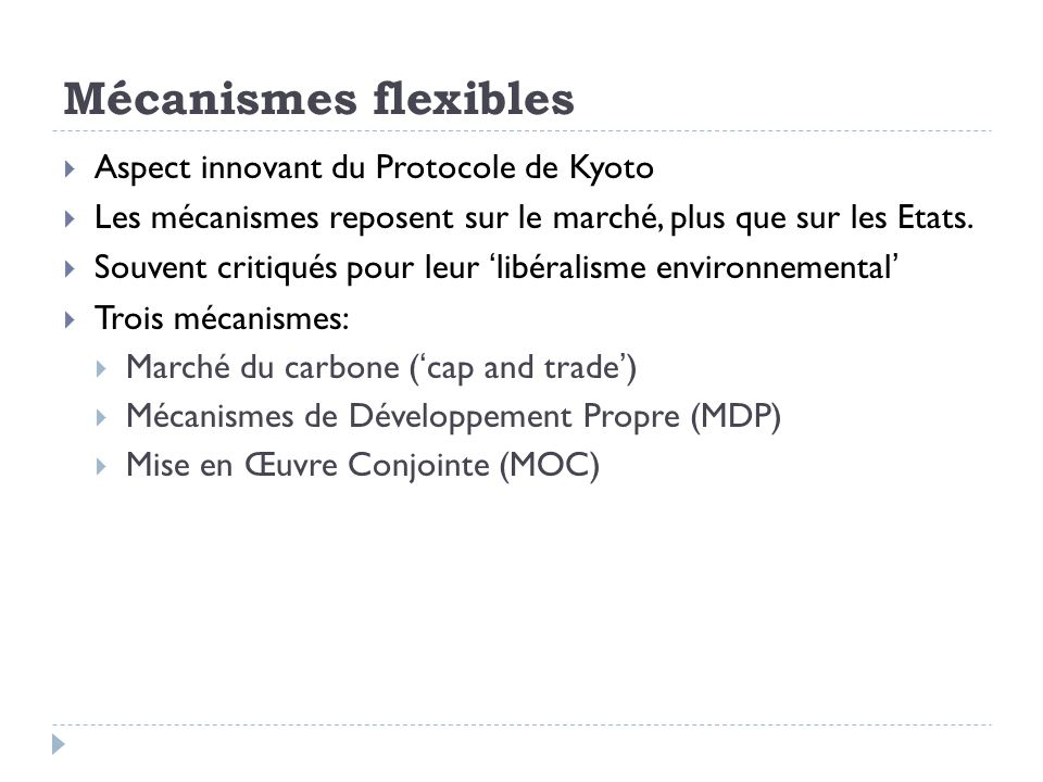 Mécanismes flexibles Aspect innovant du Protocole de Kyoto
