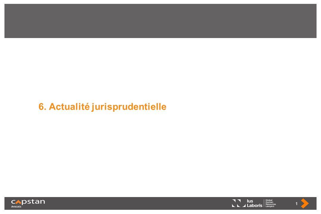 6. Actualité jurisprudentielle