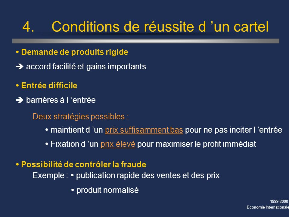 4. Conditions de réussite d 'un cartel