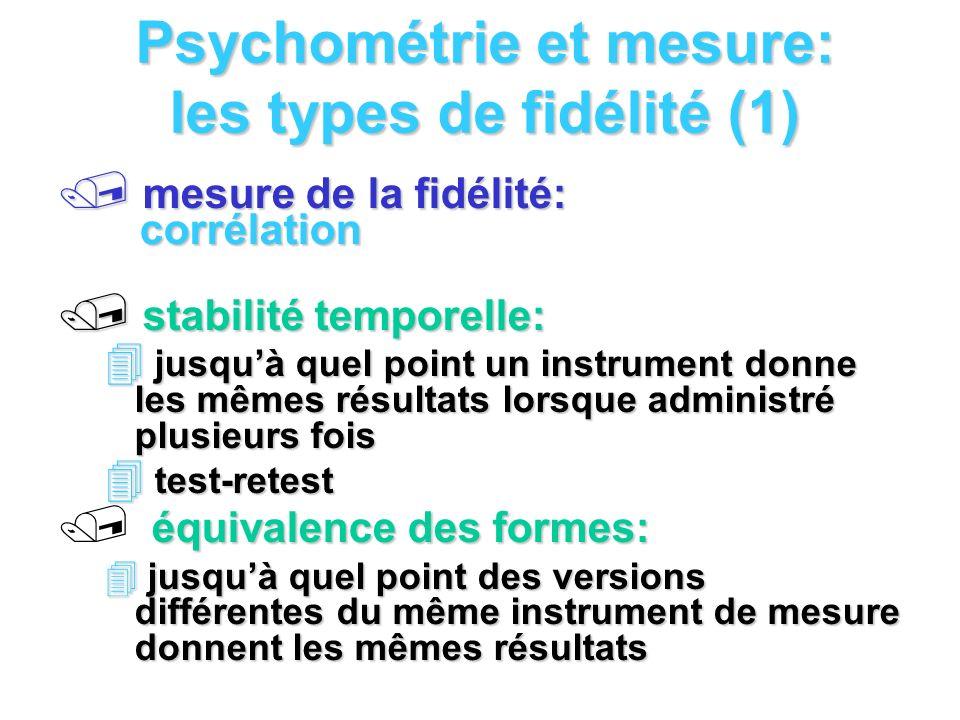 Psychométrie et mesure: les types de fidélité (1)