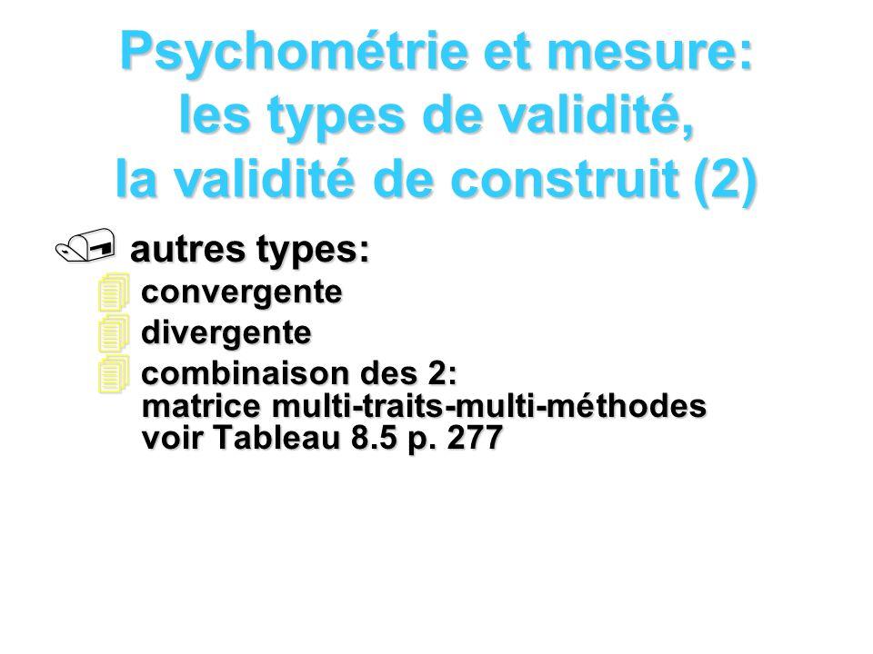 Psychométrie et mesure: les types de validité, la validité de construit (2)