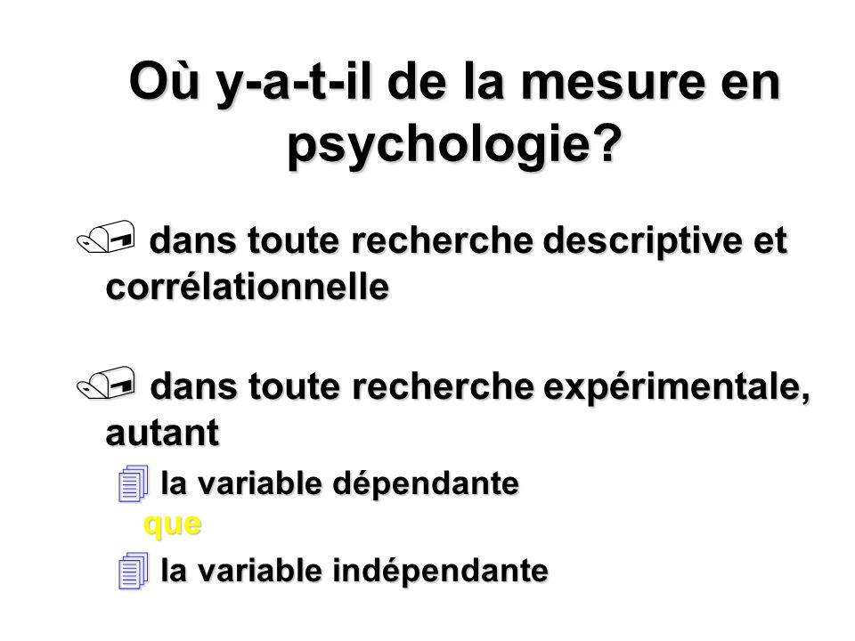 Où y-a-t-il de la mesure en psychologie