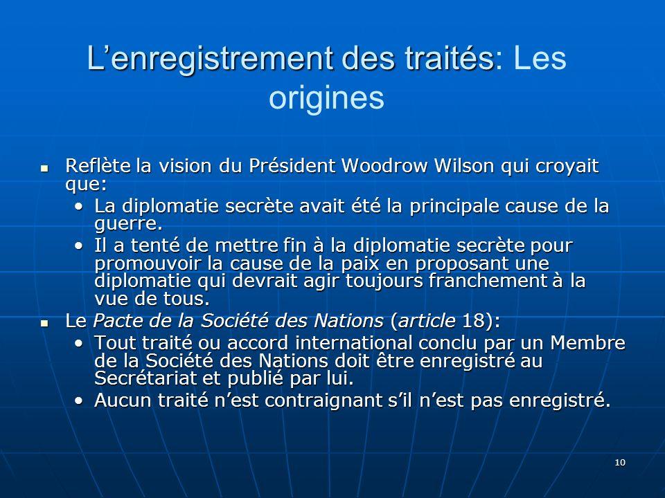 L'enregistrement des traités: Les origines