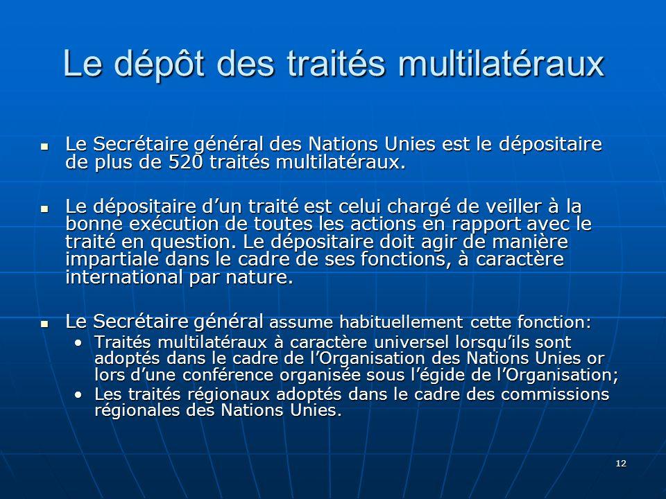 Le dépôt des traités multilatéraux