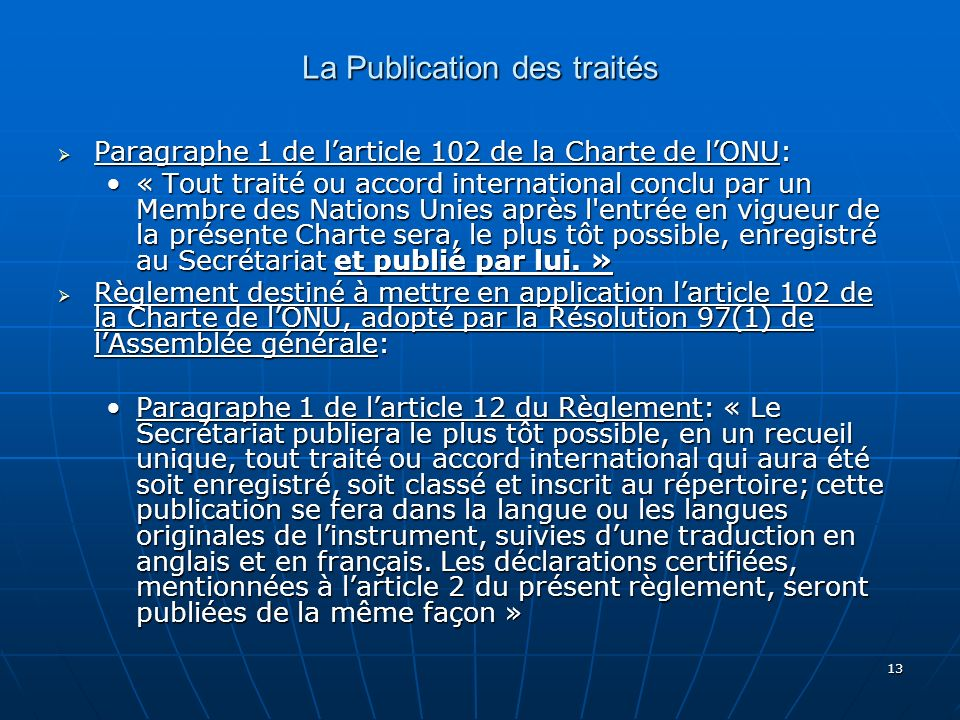 La Publication des traités
