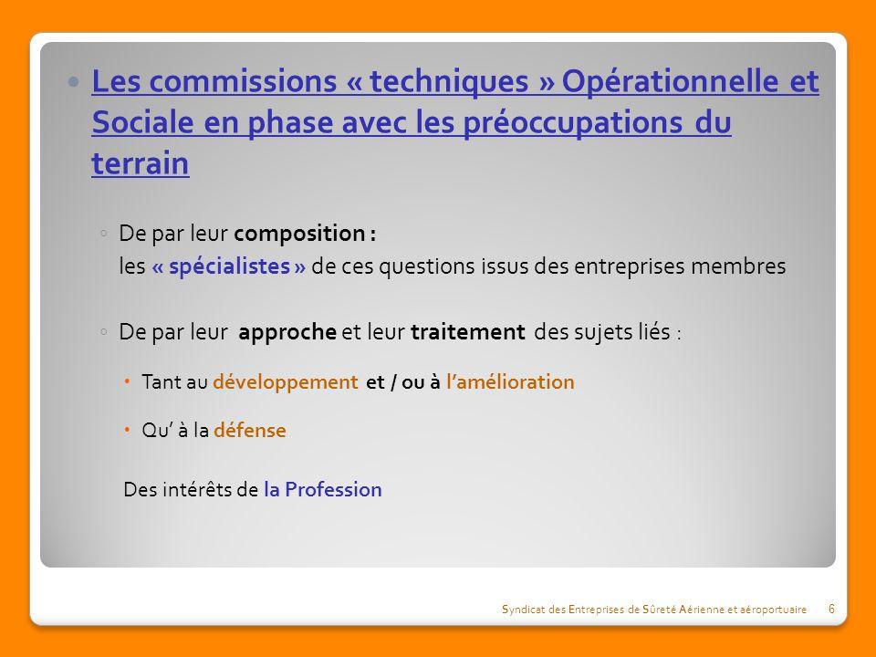 Les commissions « techniques » Opérationnelle et Sociale en phase avec les préoccupations du terrain