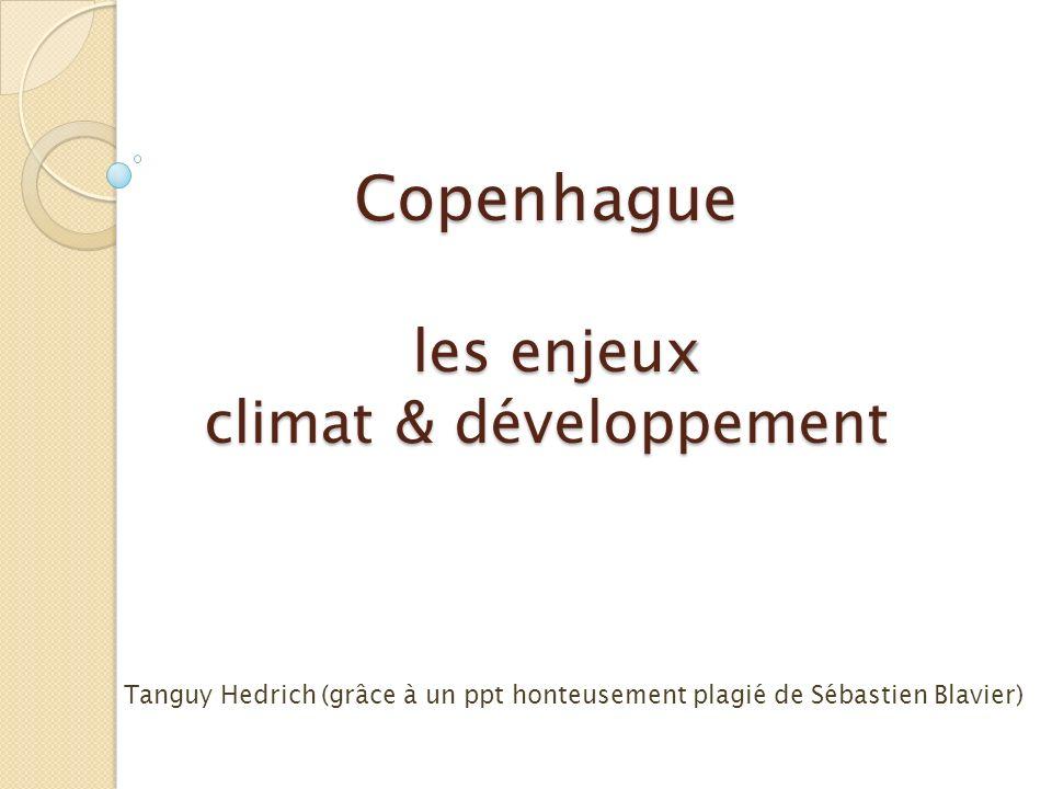 Copenhague les enjeux climat & développement