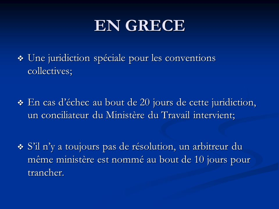 EN GRECE Une juridiction spéciale pour les conventions collectives;