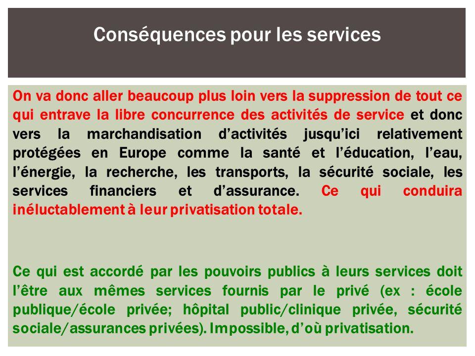 Conséquences pour les services