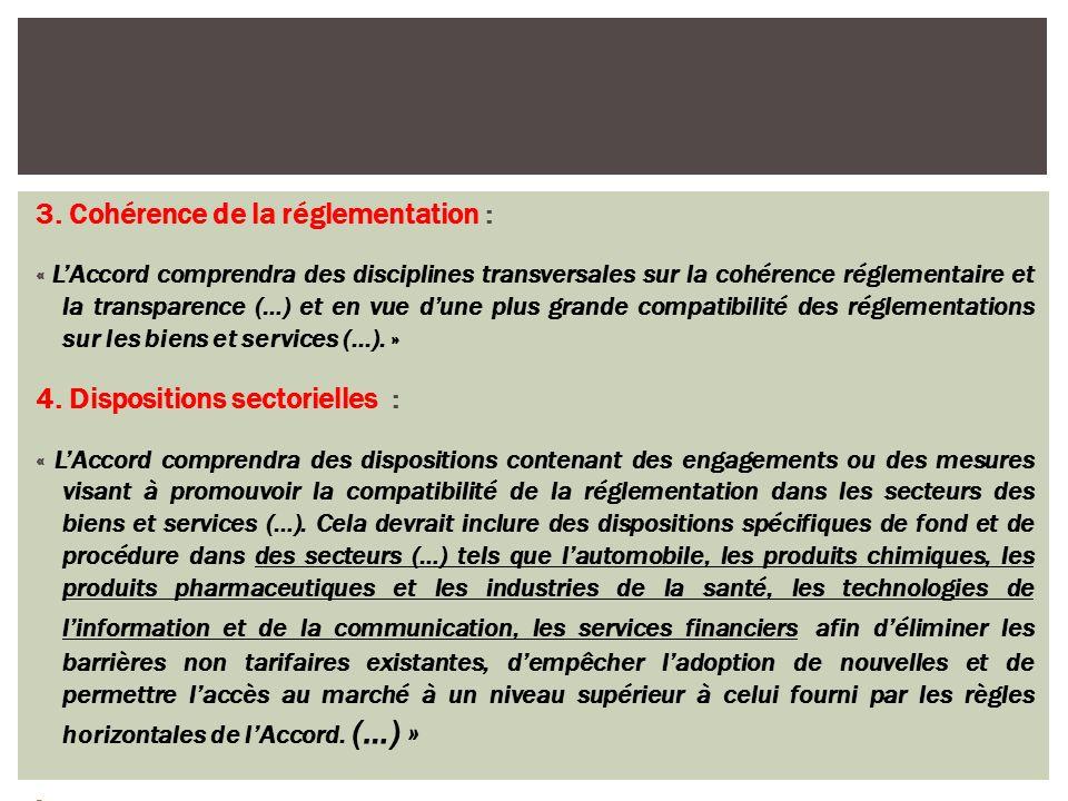 3. Cohérence de la réglementation :