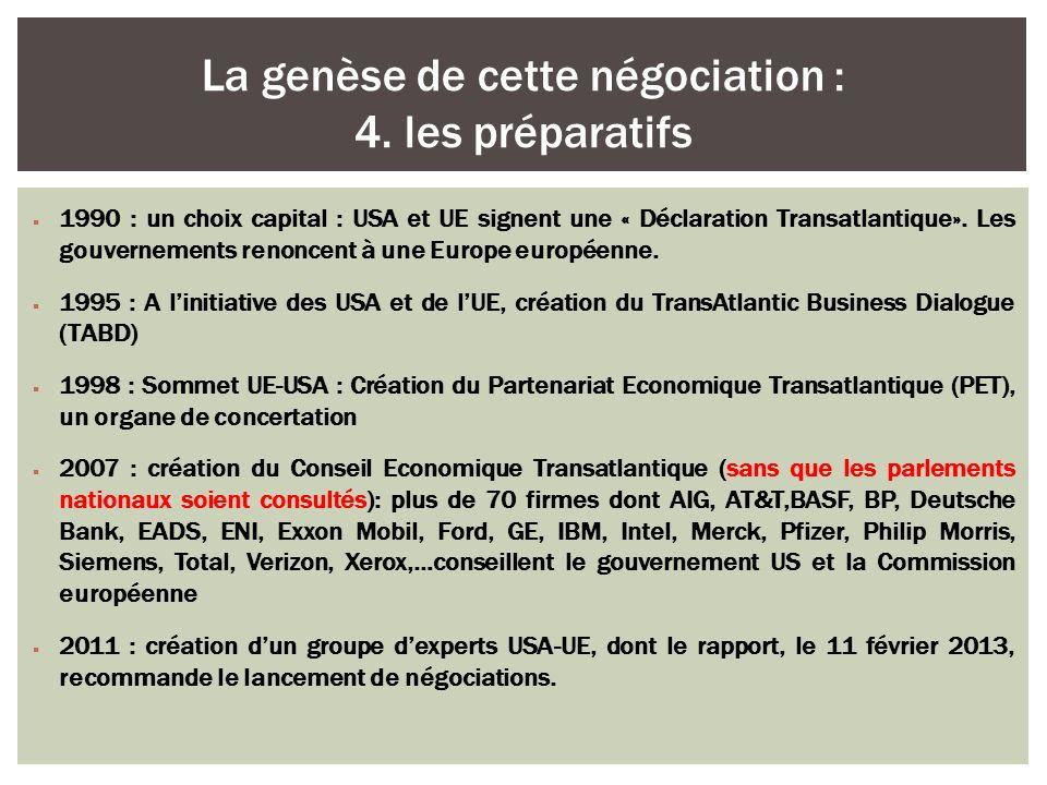 La genèse de cette négociation : 4. les préparatifs