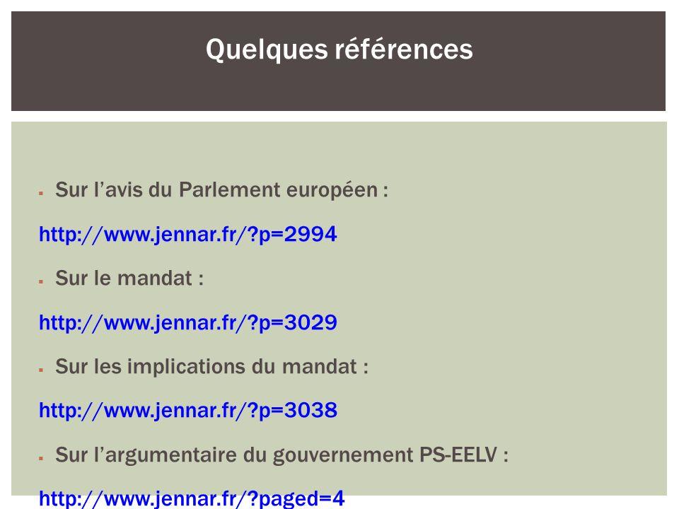 Quelques références Sur l'avis du Parlement européen :