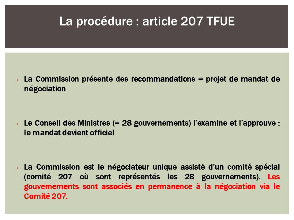 La procédure : article 207 TFUE