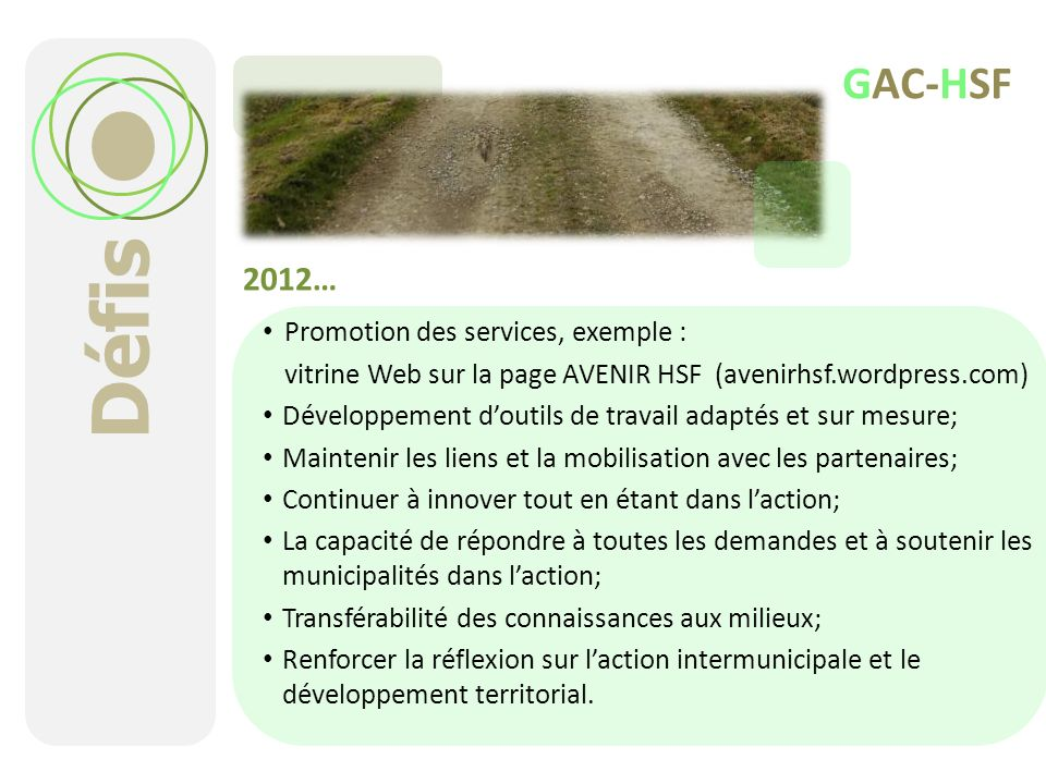 Défis GAC-HSF 2012… Promotion des services, exemple :