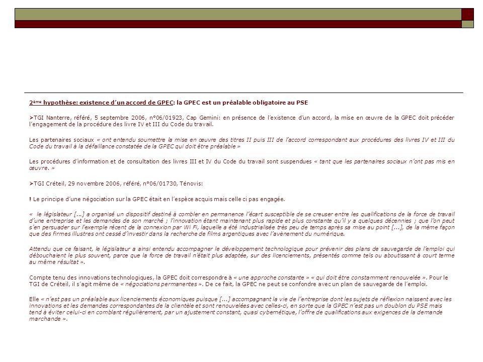2ème hypothèse: existence d'un accord de GPEC: la GPEC est un préalable obligatoire au PSE