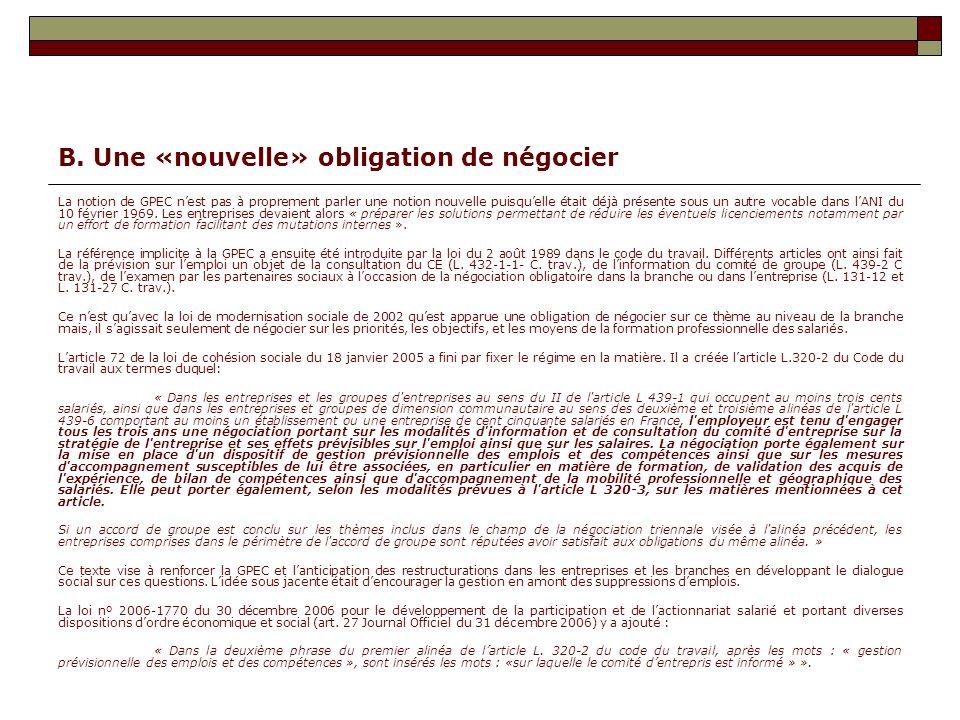 B. Une «nouvelle» obligation de négocier