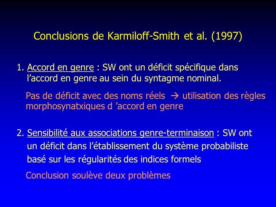 Conclusions de Karmiloff-Smith et al. (1997)