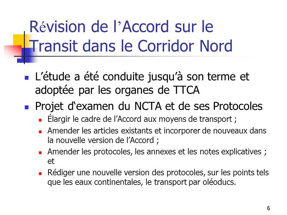 Révision de l'Accord sur le Transit dans le Corridor Nord